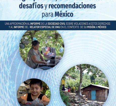México – Los derechos humanos al agua potable y al saneamiento: desafíos y recomendaciones