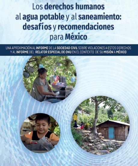 Los derechos humanos al agua potable y al saneamiento: desafíos y recomendaciones para México
