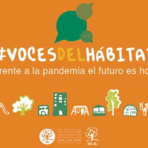 Voces del hábitat: Frente a la pandemia el futuro es hoy
