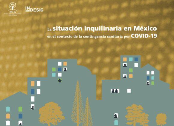 """México: Presentación del Informe """"La situación inquilinaria en México en el contexto de la contingencia sanitaria por COVID19"""""""