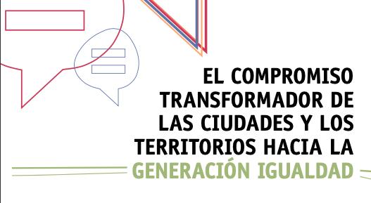 CGLU: El compromiso transformador de las ciudades y los territorios hacia la generación de igualdad
