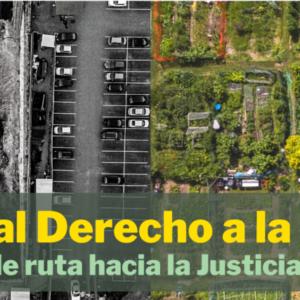 Derecho a la Ciudad: Hoja de Ruta por la Justicia Climática