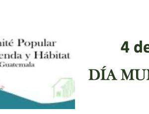 Comité Popular de Vivienda y Hábitat (Guatemala): Declaración por el Día Mundial del Hábitat
